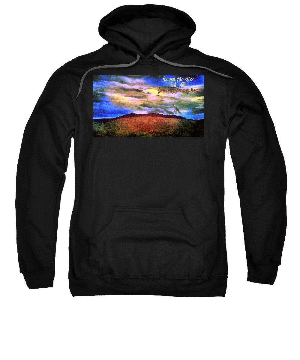Jesus Sweatshirt featuring the digital art You Own The Skies by Michelle Greene Wheeler