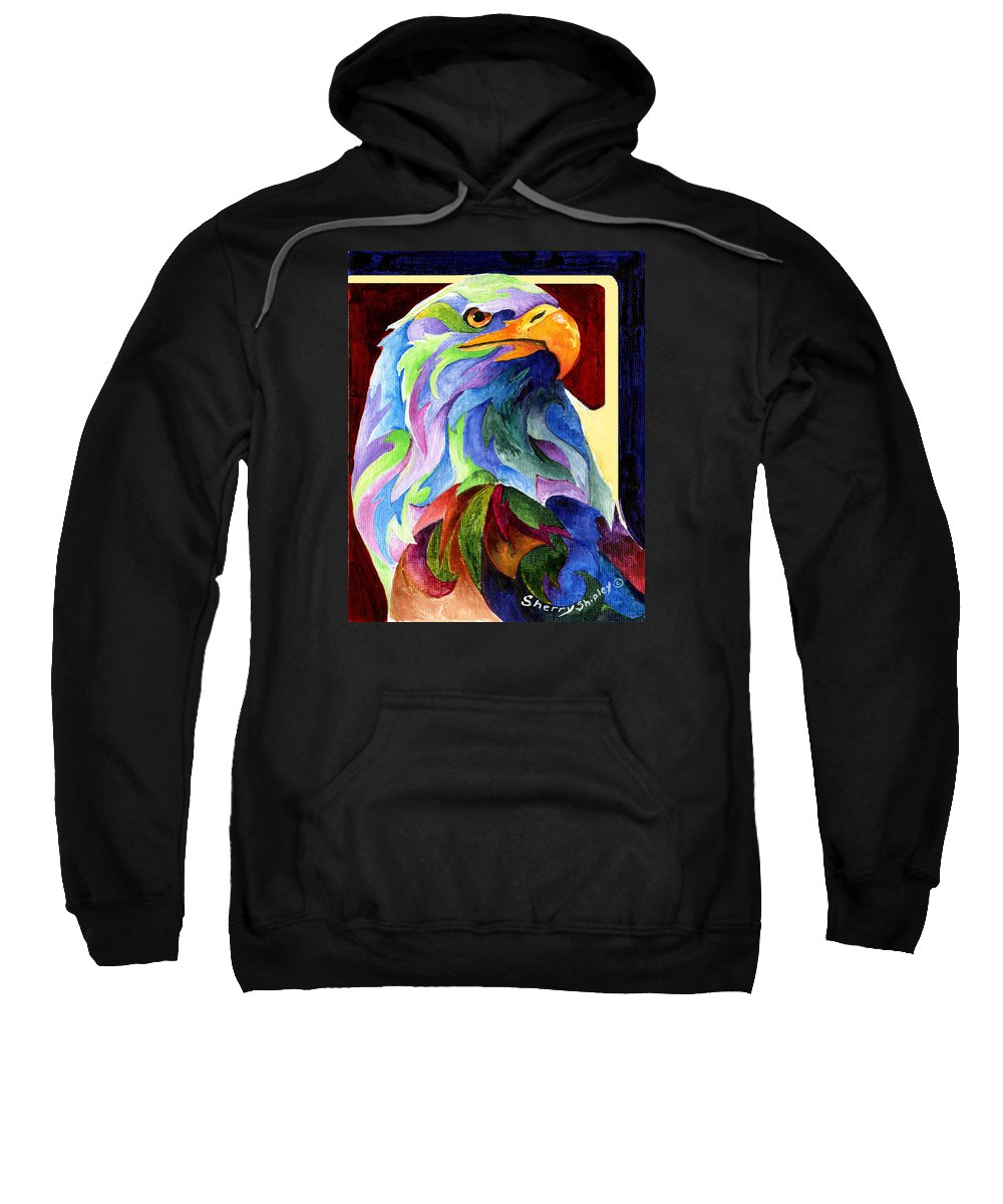 Eagle Sweatshirt featuring the painting Eagle Spirit by Sherry Shipley