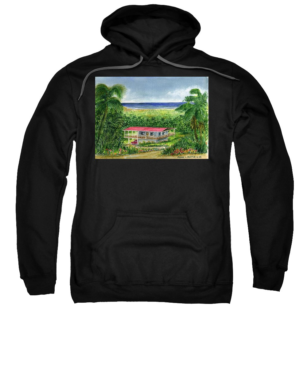 Foothills House Red Roof El Yunque Puerto Rico Palm Trees Water Sweatshirt featuring the painting Foothills Of El Yunque Puerto Rico by Frank Hunter
