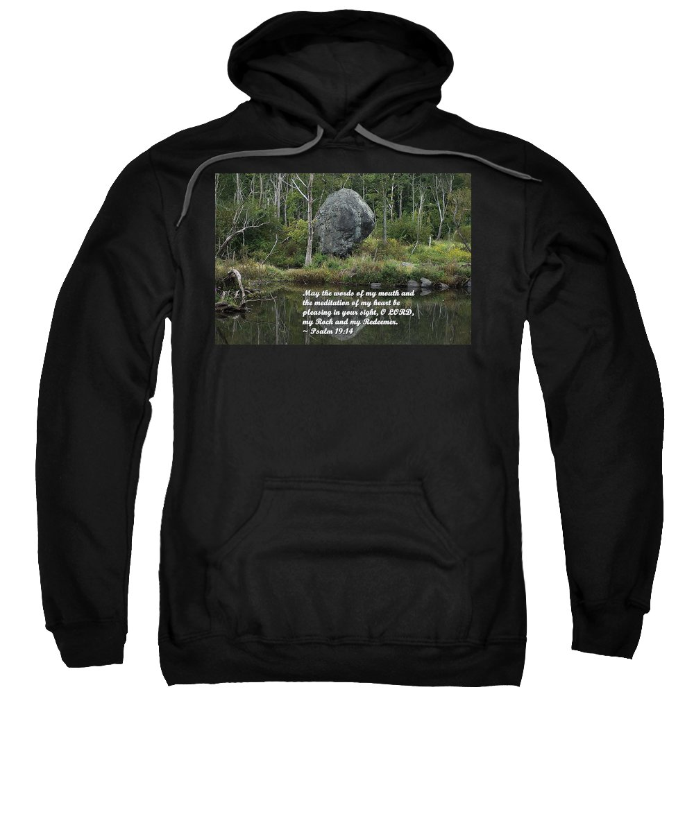 Psalm Sweatshirt featuring the photograph Psalm 19 V14a by Joe Faherty