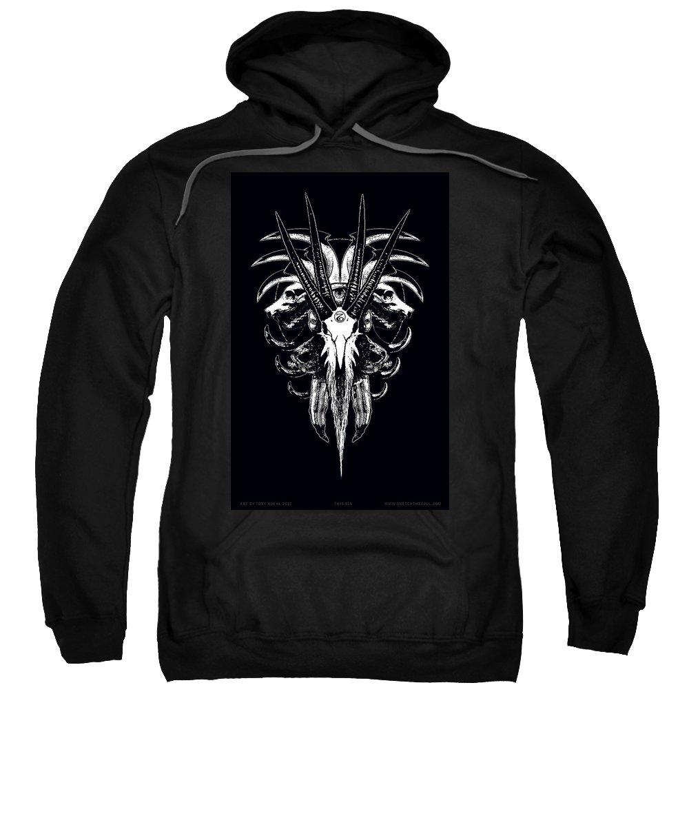 Skulls Sweatshirt featuring the mixed media This Sin by Tony Koehl