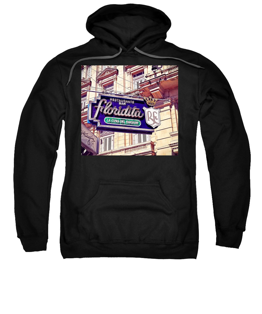 Havana Sweatshirt featuring the photograph Floridita - Havana Cuba by Chris Andruskiewicz