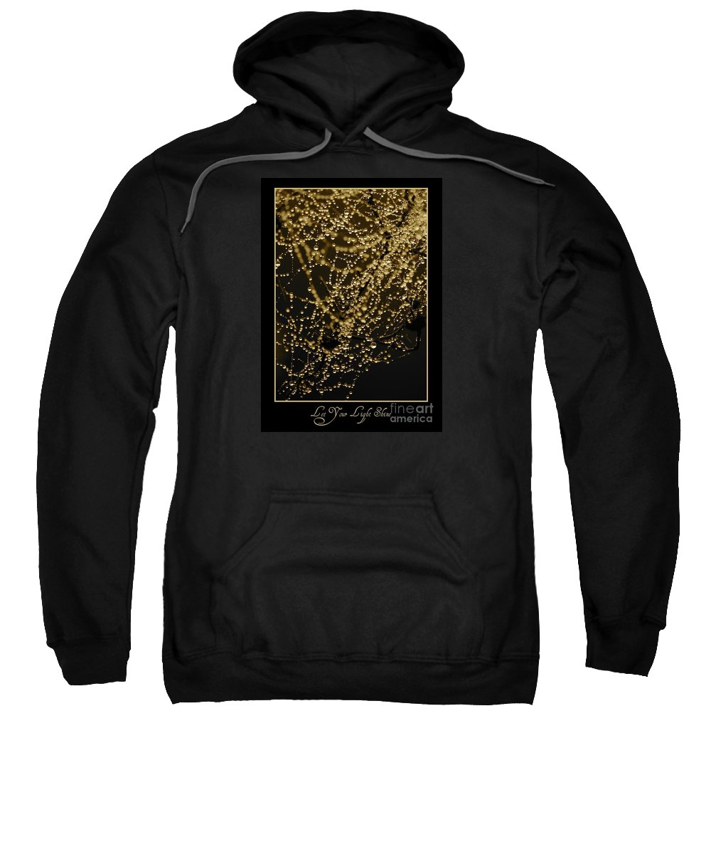 Black And Gold Sweatshirt featuring the photograph Let Your Light Shine by Carol Groenen