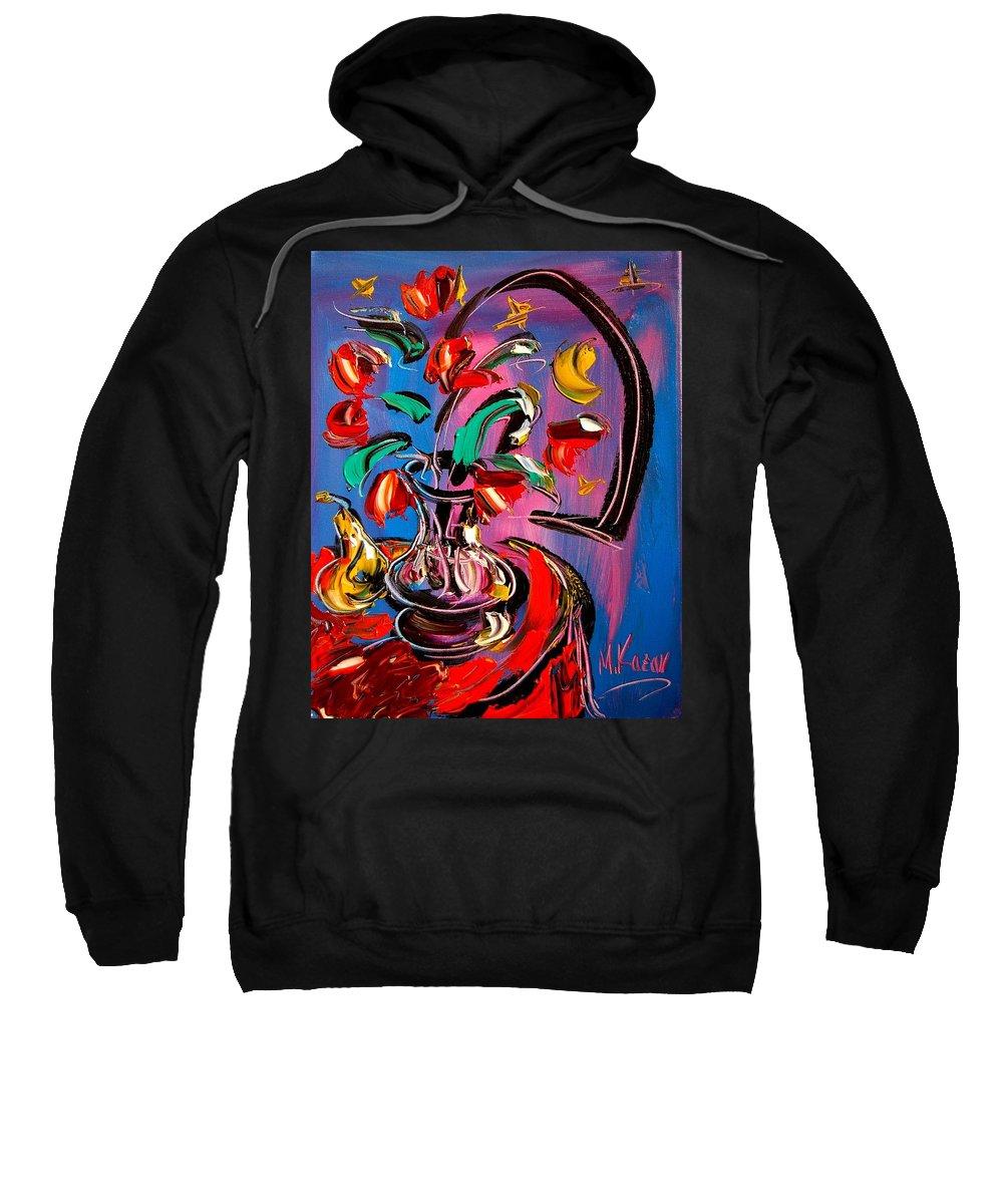 Tulips Sweatshirt featuring the painting Tulips by Mark Kazav