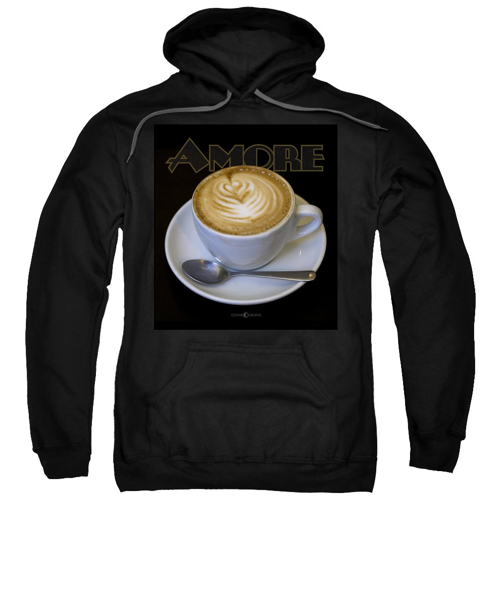Coffee Sweatshirt featuring the photograph Amore Poster by Tim Nyberg