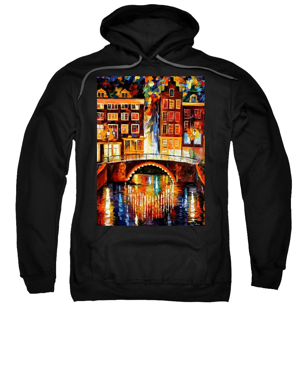 Afremov Sweatshirt featuring the painting Amsterdam - Little Bridge by Leonid Afremov