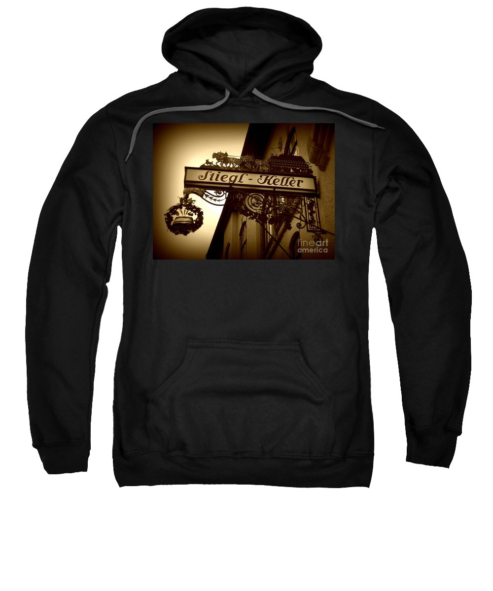 Sign Sweatshirt featuring the photograph Austrian Beer Cellar Sign by Carol Groenen
