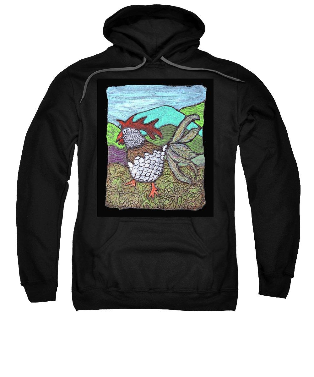 Chicken Sweatshirt featuring the painting Autumn Strut by Wayne Potrafka