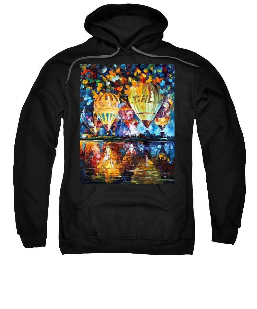 Afremov Sweatshirt featuring the painting Balloon Festival by Leonid Afremov