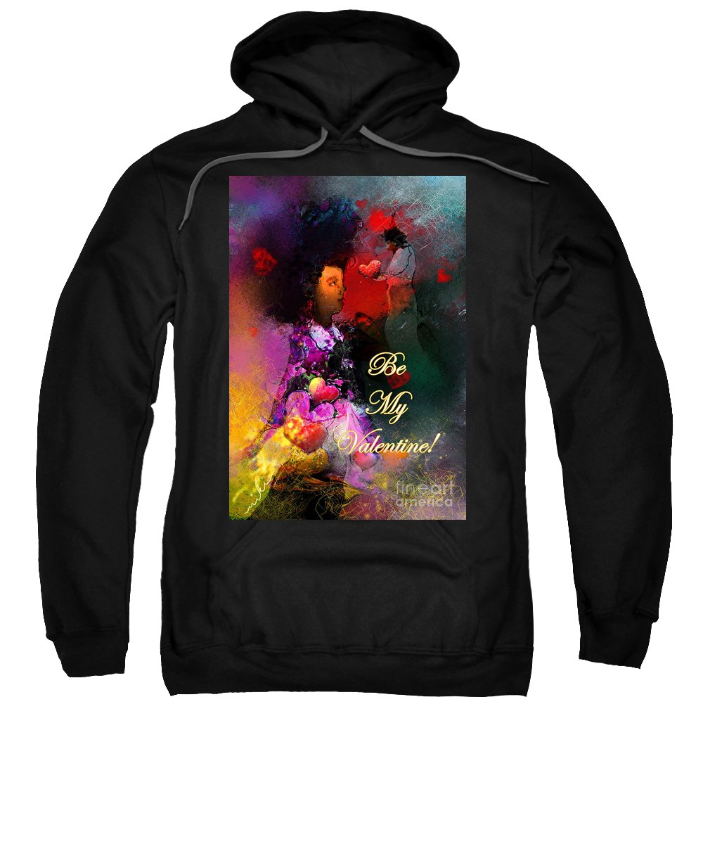 Love Sweatshirt featuring the painting Be My Valentine by Miki De Goodaboom