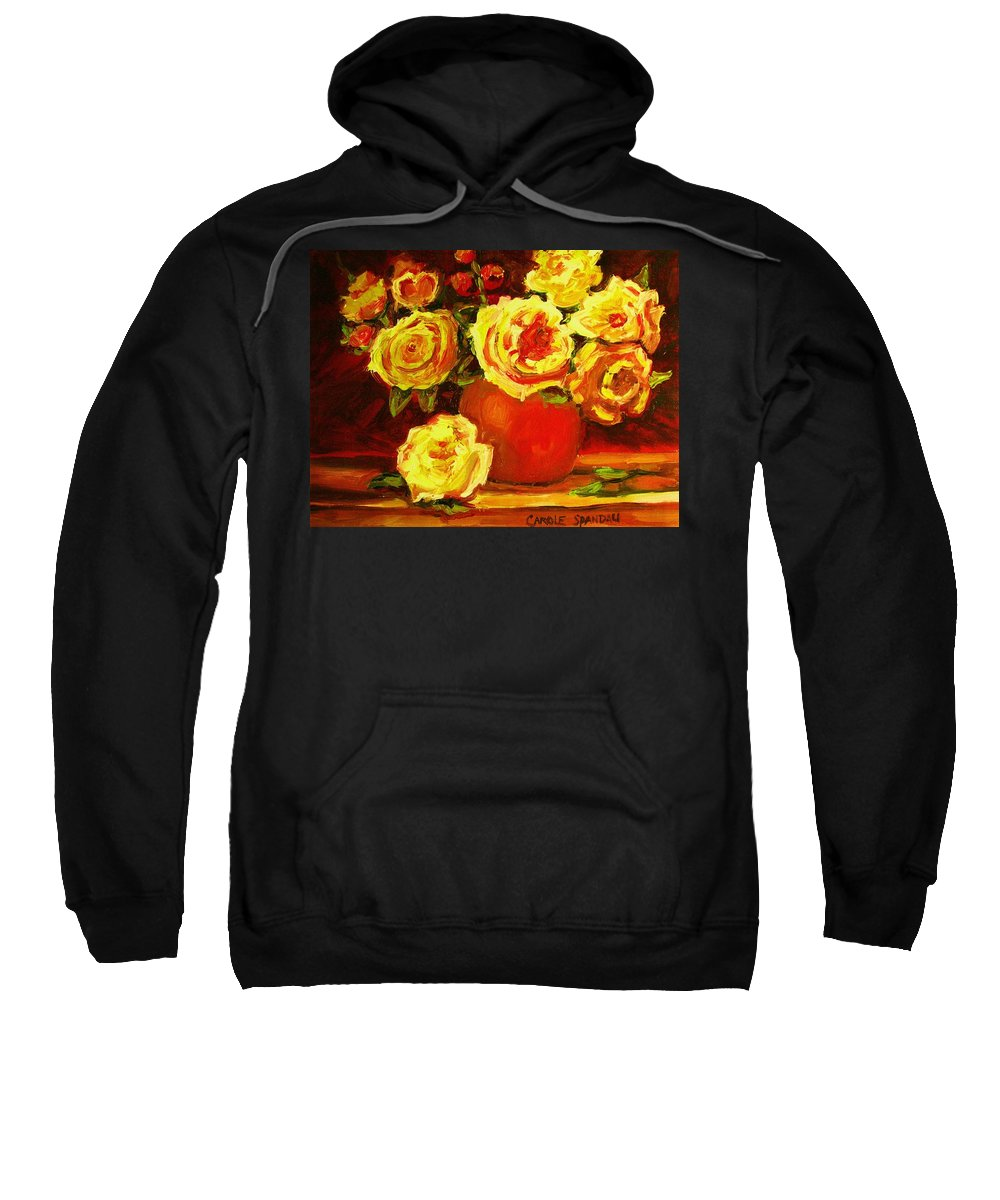 Roses Sweatshirt featuring the painting Beautiful Yellow Roses by Carole Spandau