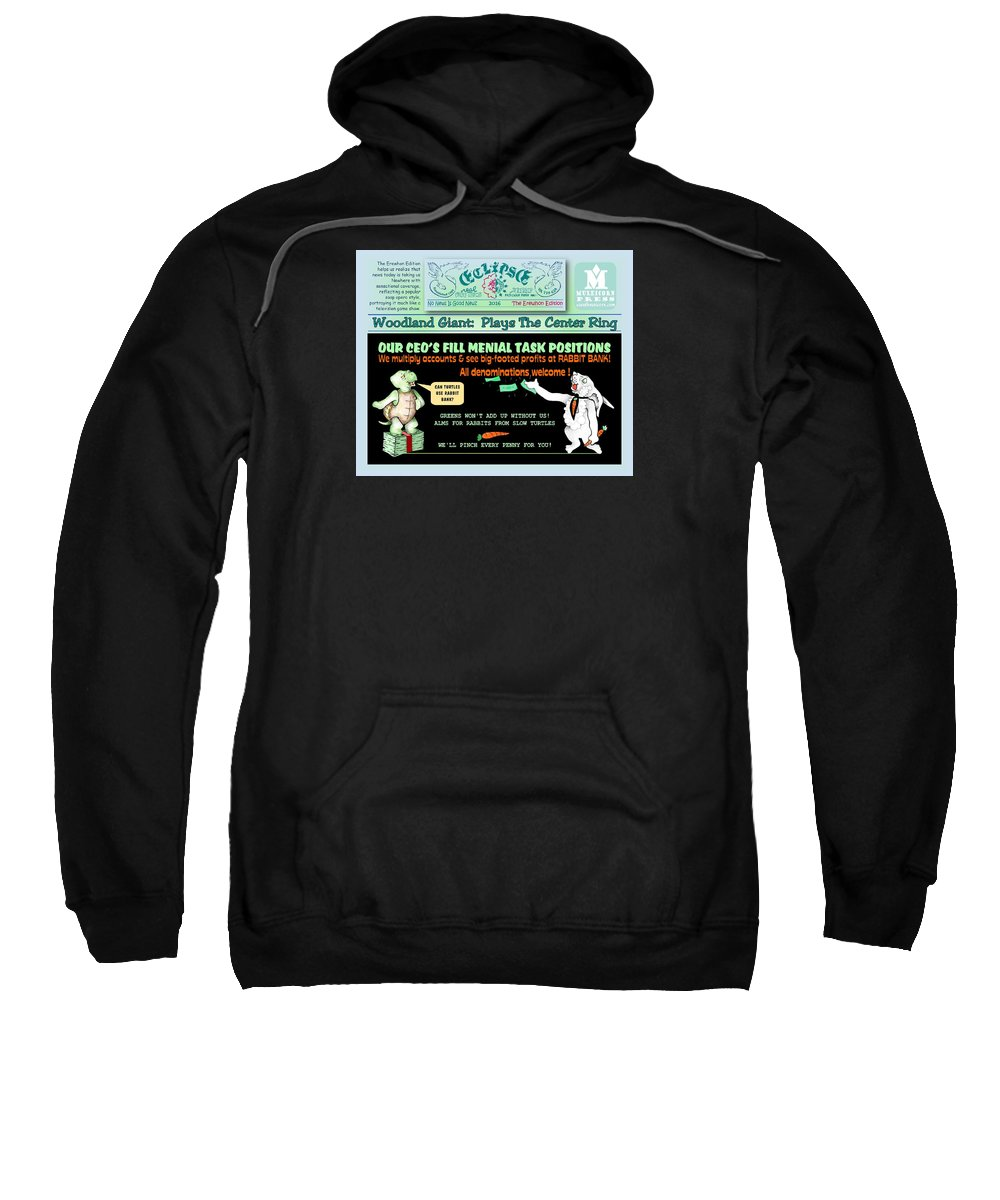 Comics Sweatshirt featuring the drawing Real Fake News Bank Ad by Dawn Sperry