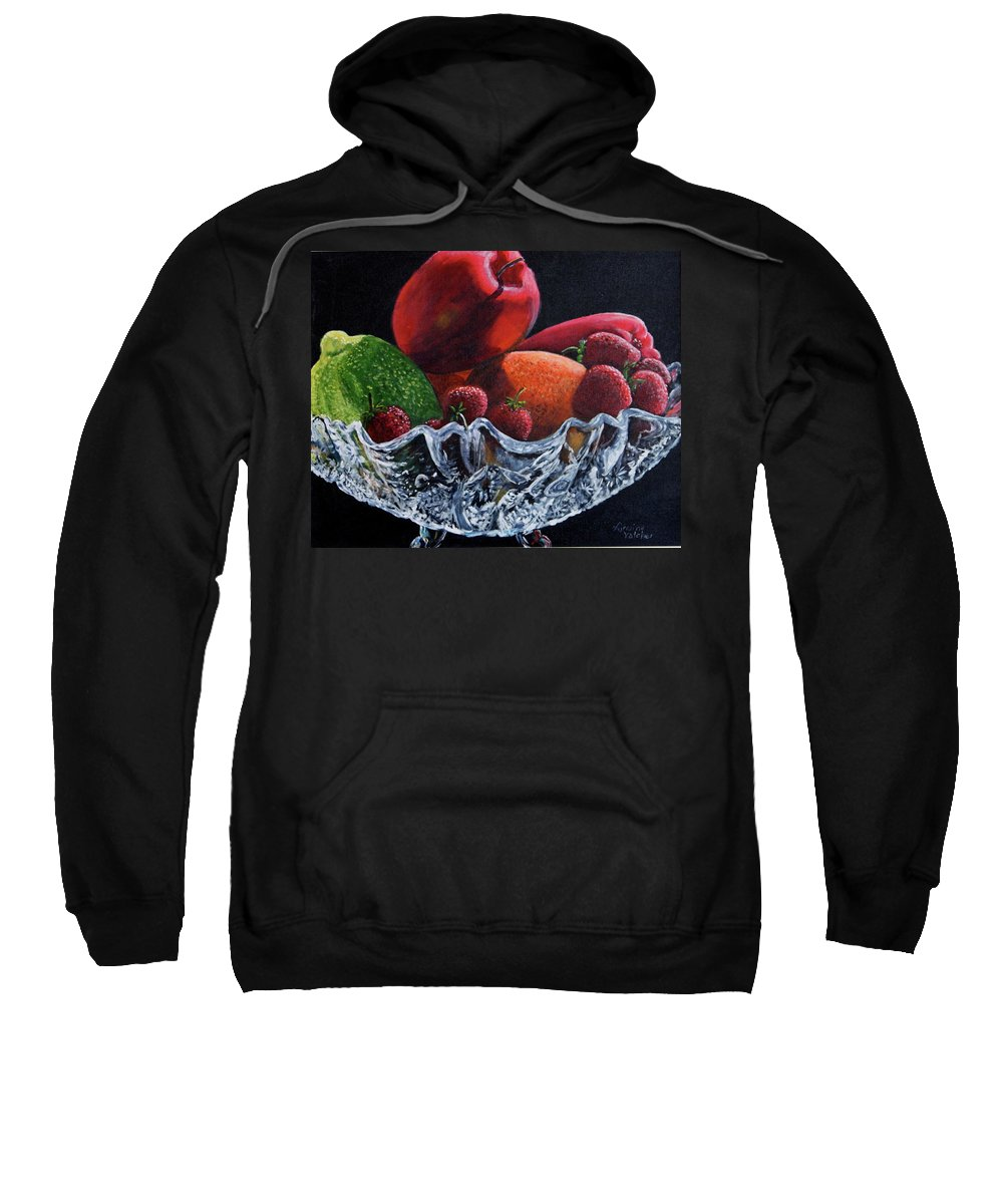 Glass Sweatshirt featuring the painting Bowl Of Fruit by Lorraine Vatcher