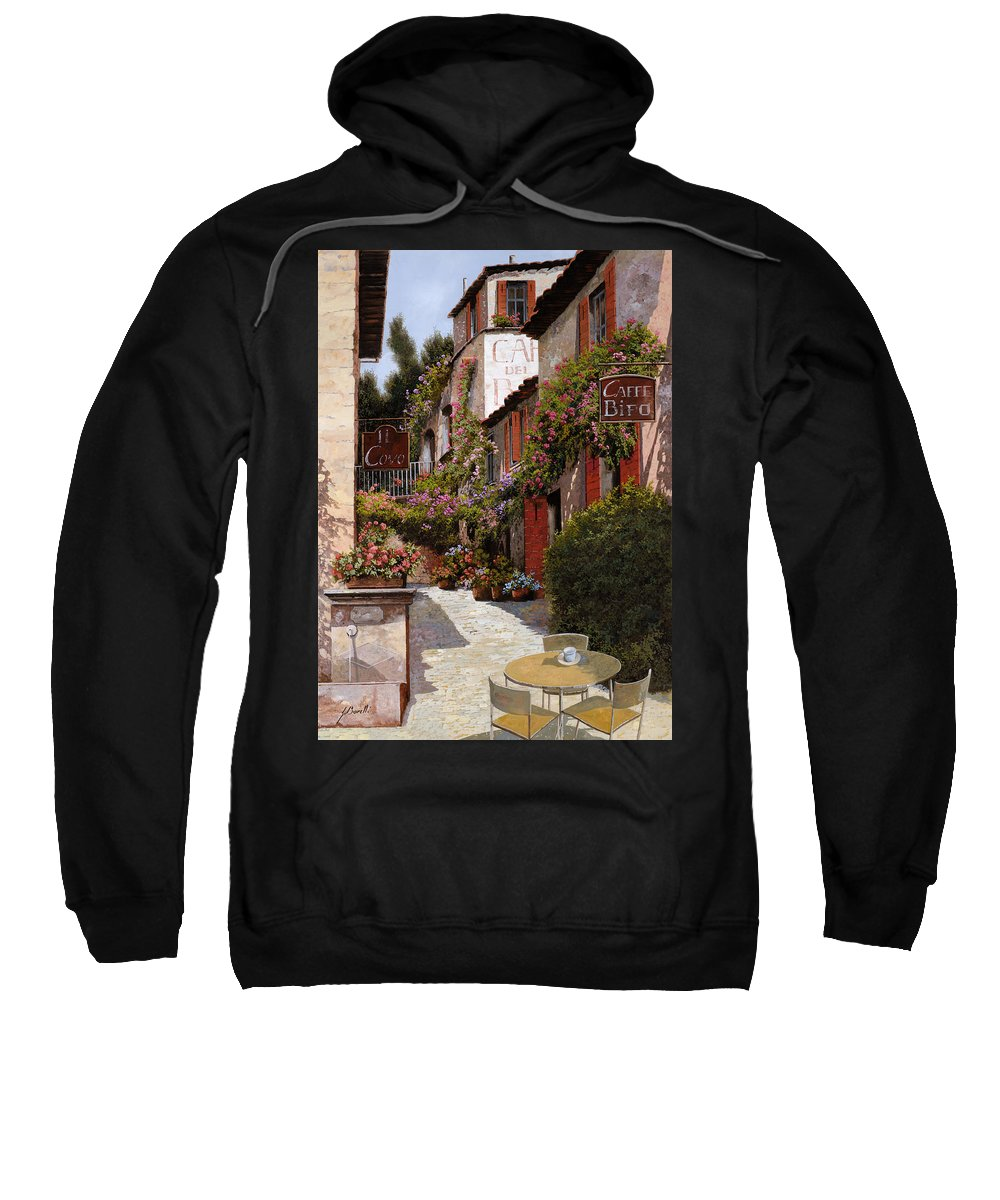 Cafe Sweatshirt featuring the painting Cafe Bifo by Guido Borelli