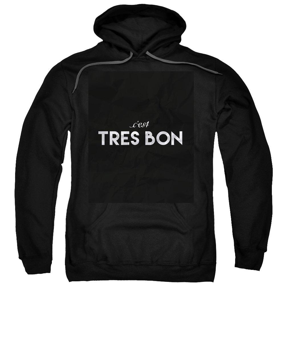 French Sweatshirt featuring the photograph C'est Tres Bon by Samuel Whitton