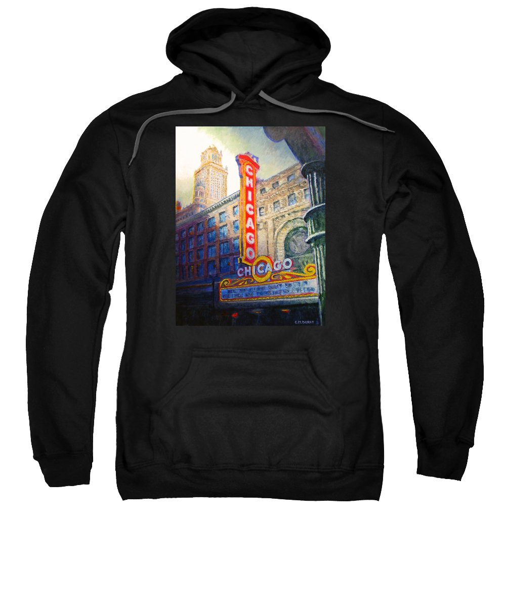Chicago Sweatshirt featuring the painting Chicago Theater by Michael Durst