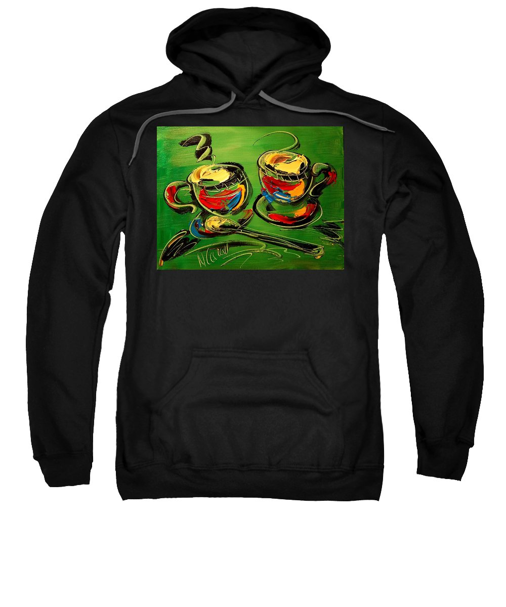 Coffeee Sweatshirt featuring the painting Coffee On Green by Mark Kazav