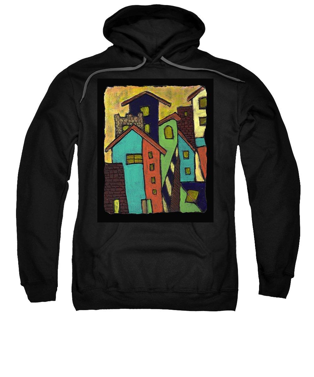 City Sweatshirt featuring the painting Colorful Neighborhood by Wayne Potrafka