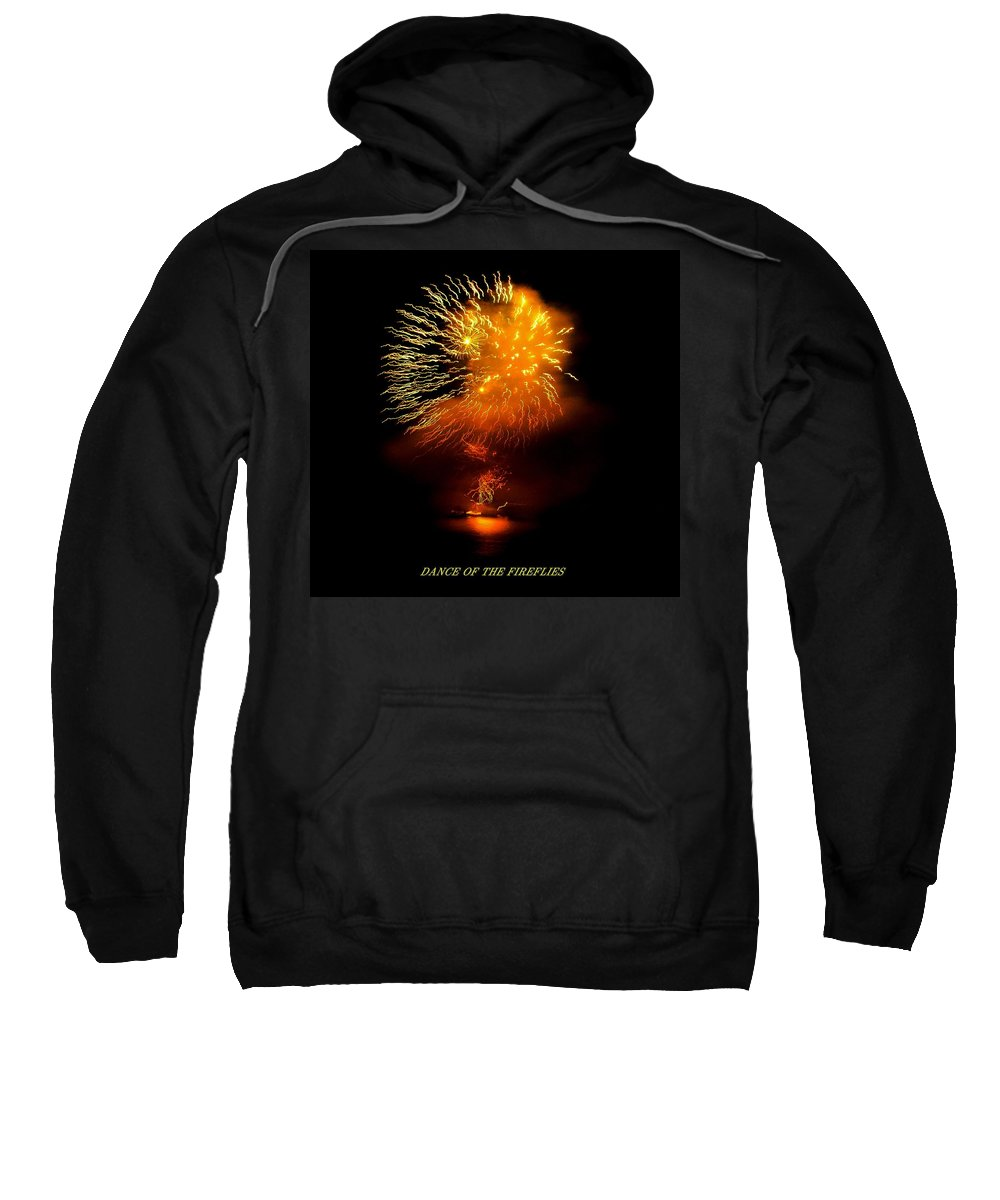 Fireworks Sweatshirt featuring the photograph Dance Of The Fireflies by Kendall Eutemey