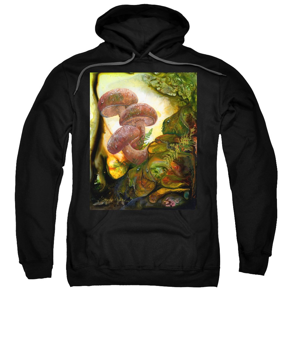 Mushrooms Sweatshirt featuring the painting Dew Drop Mushrooms by Sherry Shipley