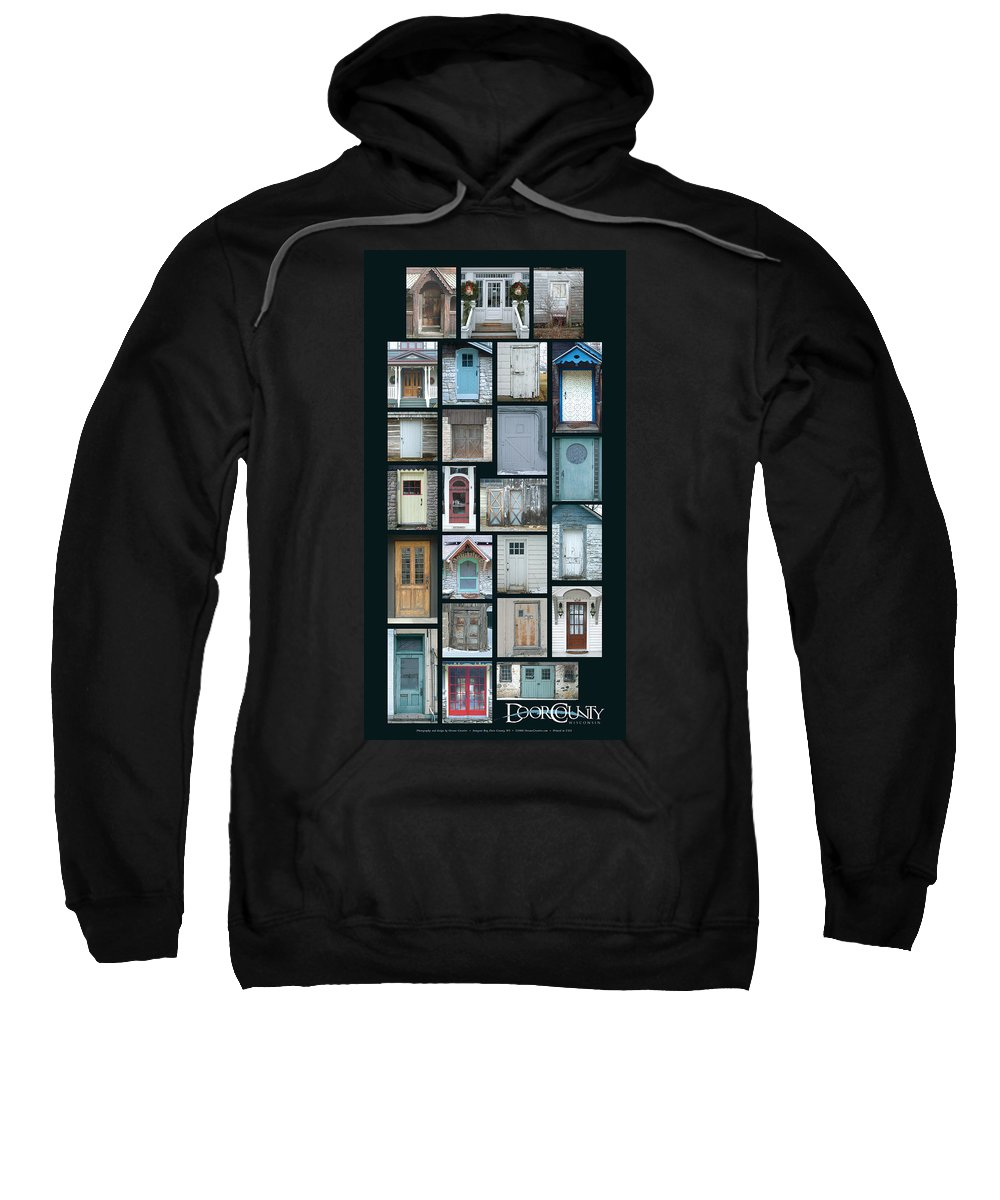 Doors Sweatshirt featuring the photograph Doors Of Door County Poster by Tim Nyberg