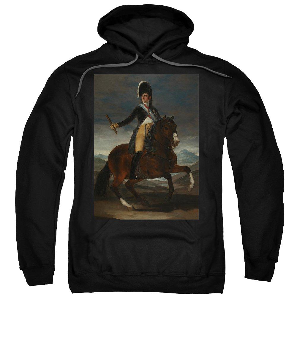 Francisco Goya Sweatshirt featuring the painting Equestrian Portrait Of Fernando Vii by Francisco Goya