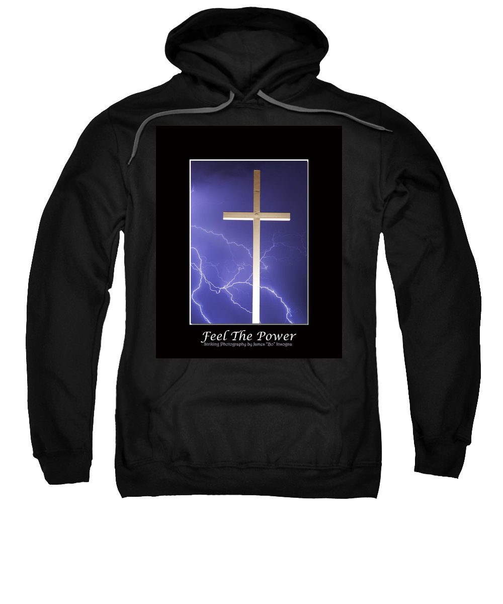 Lightning Sweatshirt featuring the photograph Feel The Power by James BO Insogna