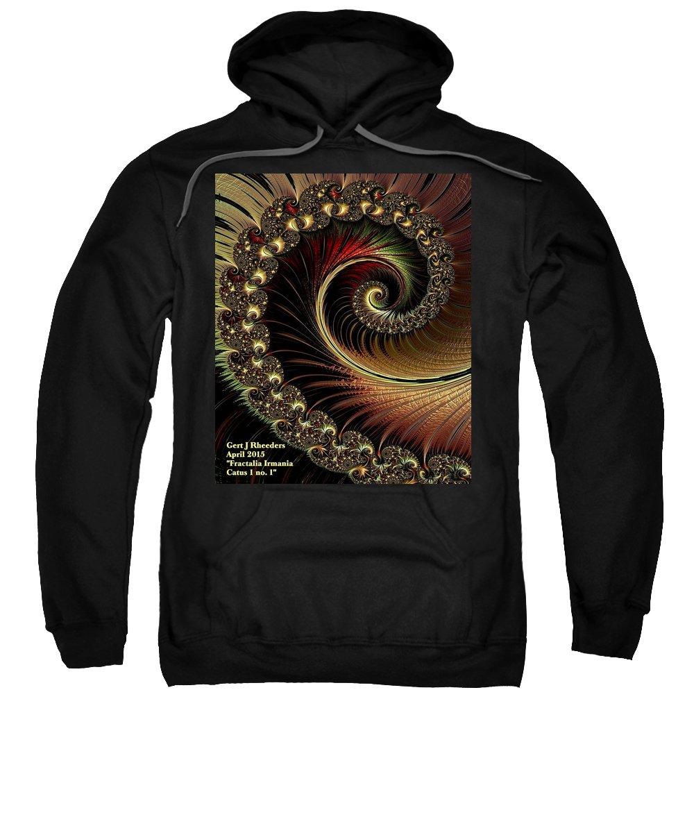 Announcement Sweatshirt featuring the digital art Fractalia Irmania Catus 1 No. 1 V A by Gert J Rheeders