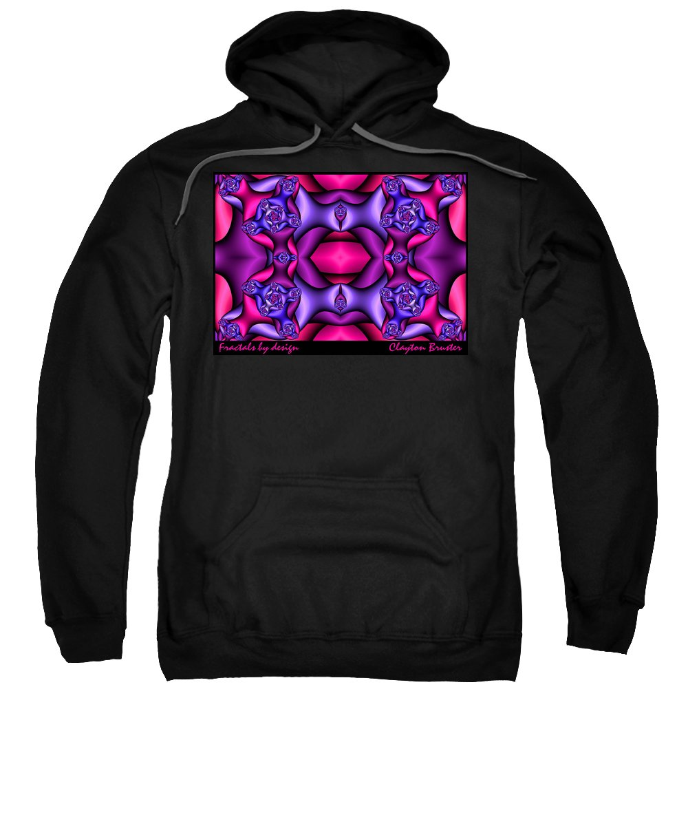 Sweatshirt featuring the digital art Fractals By Design by Clayton Bruster