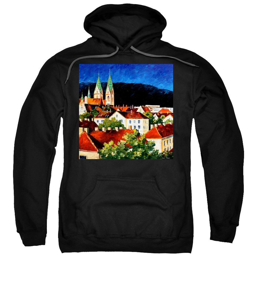 City Sweatshirt featuring the painting Germany - Freiburg by Leonid Afremov