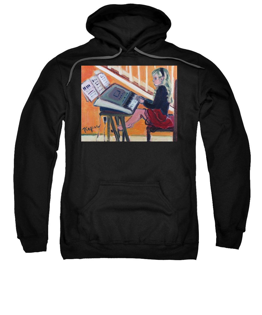 Girl With Piano Sweatshirt featuring the painting Girl At Keyboard by Betty Pieper
