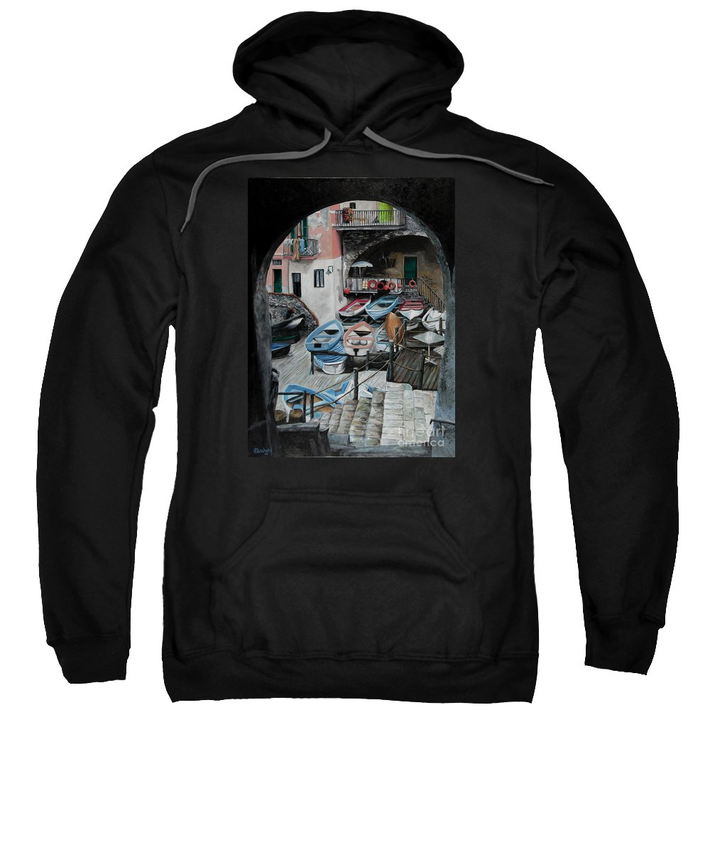 Cinque Terre Sweatshirt featuring the painting Harbor's Edge In Riomaggiore by Charlotte Blanchard
