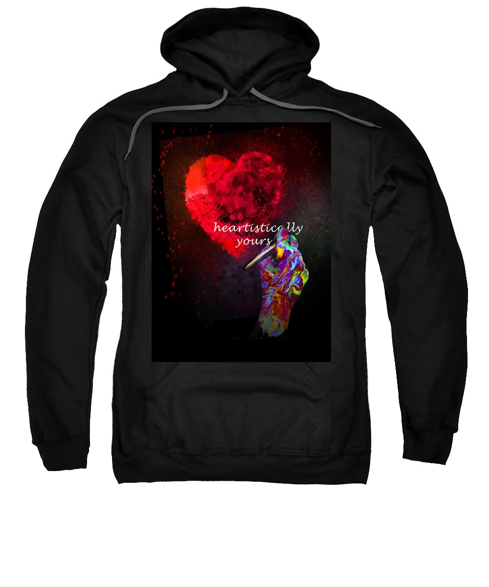 Valentine Sweatshirt featuring the painting Heartistically Yours by Miki De Goodaboom