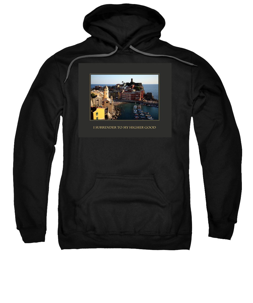 Motivational Poster Sweatshirt featuring the photograph I Surrender To My Higher Good by Donna Corless