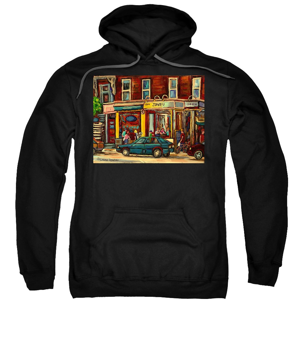 Java U Coffee Shops Sweatshirt featuring the painting Java U Coffee Shop Montreal Painting By Streetscene Specialist Artist Carole Spandau by Carole Spandau