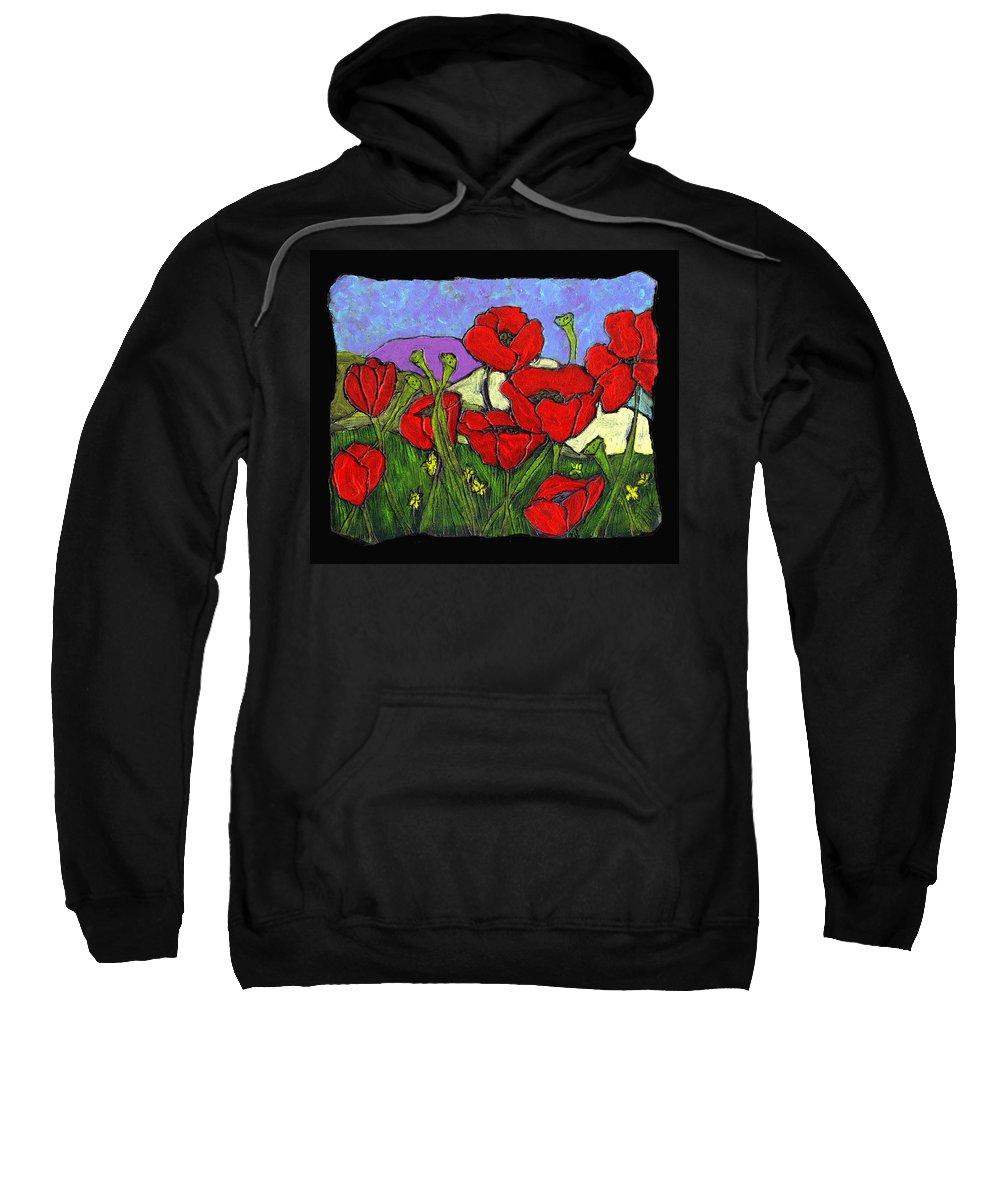 Poppies Sweatshirt featuring the painting June Poppies by Wayne Potrafka