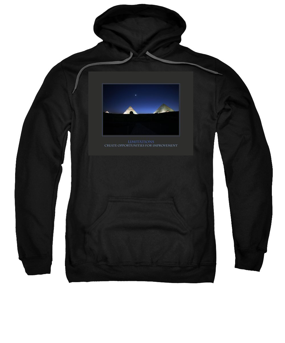 Motivational Sweatshirt featuring the photograph Limitations Create Opportunities For Improvement by Donna Corless
