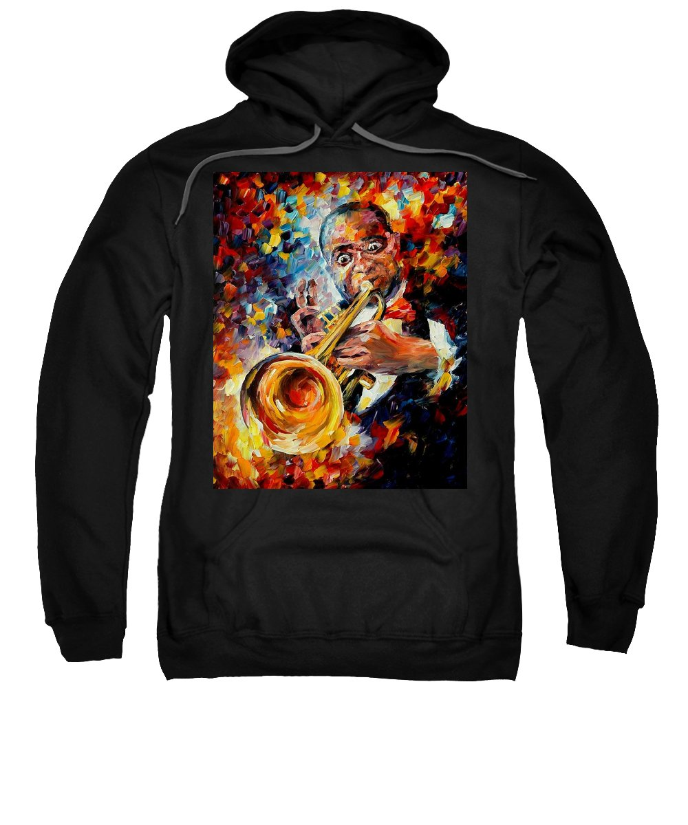 Music Sweatshirt featuring the painting Louis Armstrong by Leonid Afremov