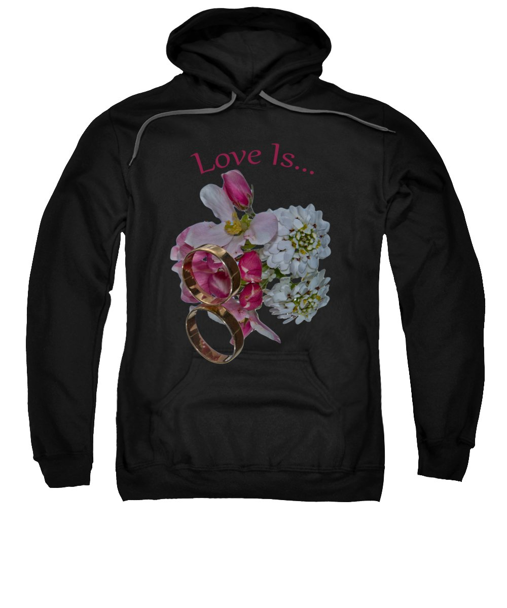 Congratulation Cards Sweatshirt featuring the photograph Love Is by Dave Byrne