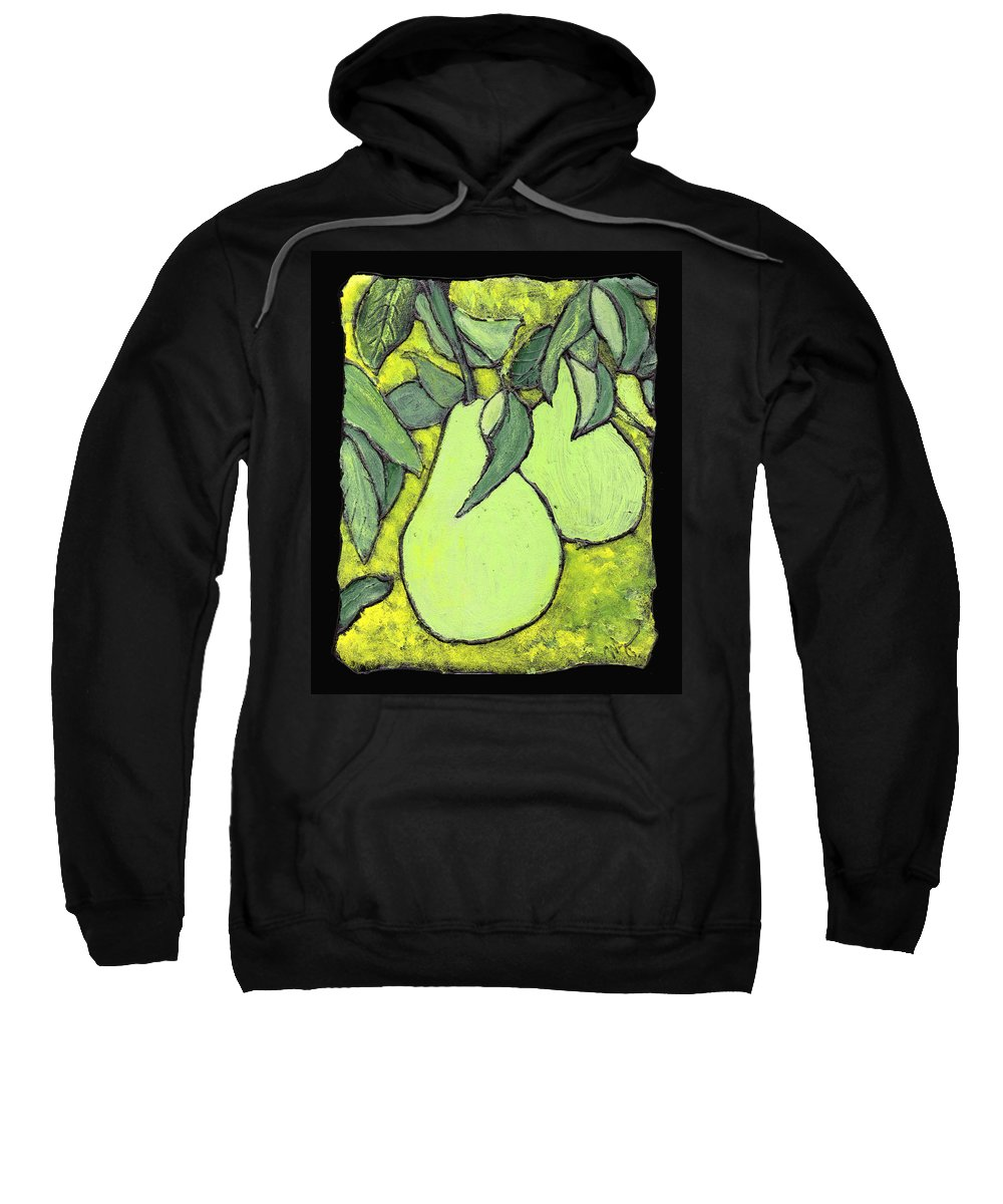 Pears Sweatshirt featuring the painting Michigan Pears by Wayne Potrafka
