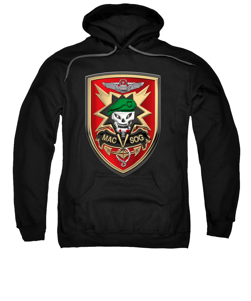'military Insignia & Heraldry' Collection By Serge Averbukh Sweatshirt featuring the digital art Military Assistance Command, Vietnam Studies And Observations Group Patch Over Black Velvet by Serge Averbukh