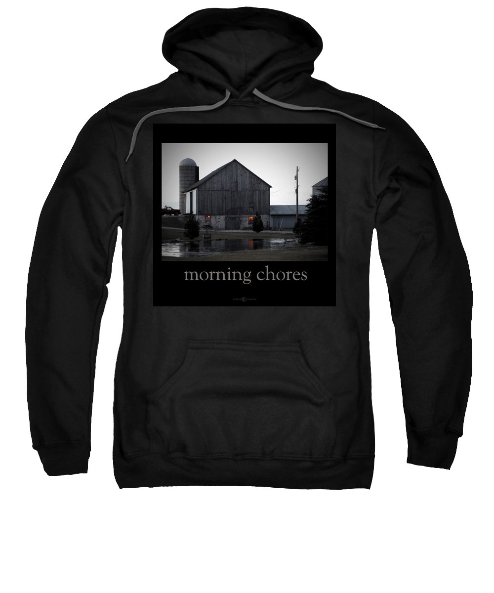 Poster Sweatshirt featuring the photograph Morning Chores by Tim Nyberg