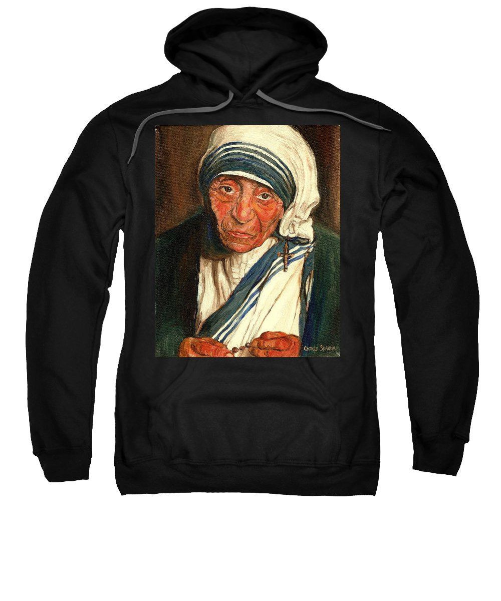 Mother Teresa Sweatshirt featuring the painting Mother Teresa by Carole Spandau