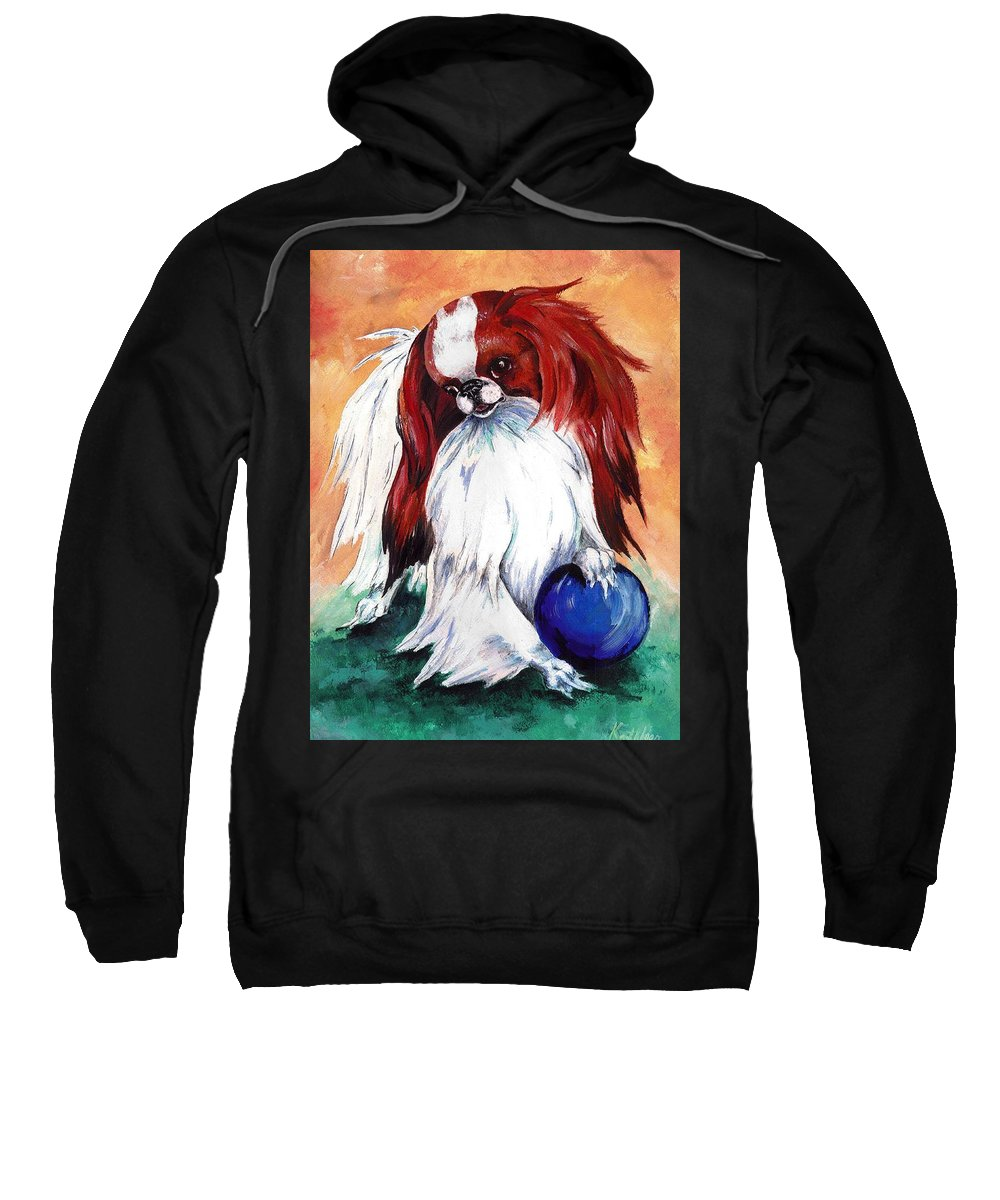 Japanese Chin Sweatshirt featuring the painting My Ball by Kathleen Sepulveda