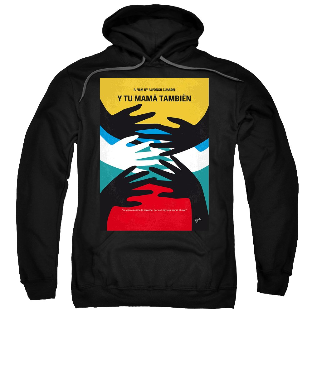 Y Tu Sweatshirt featuring the digital art No468 My Y Tu Mama Tambien Minimal Movie Poster by Chungkong Art