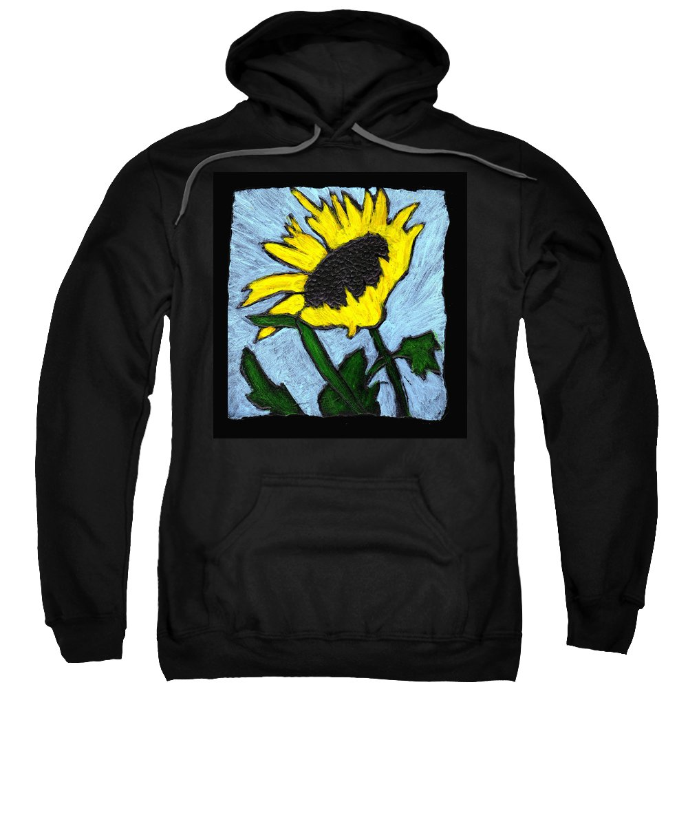 Flower Sweatshirt featuring the painting One Sunflower by Wayne Potrafka