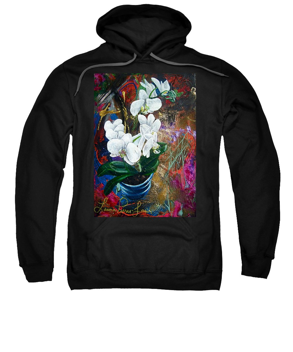 Orchid Sweatshirt featuring the painting Orchid You by Laura Pierre-Louis