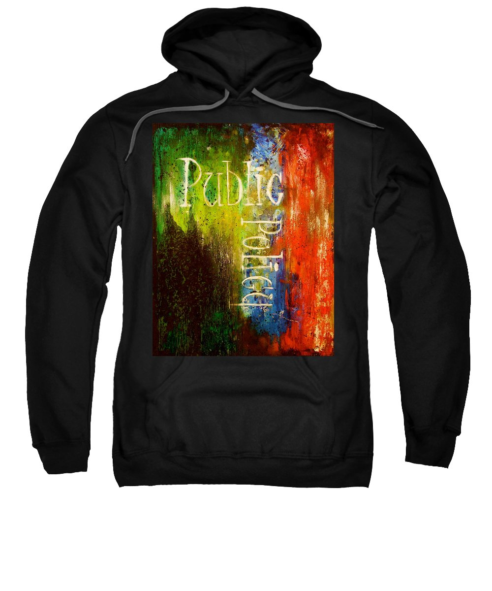 Abstract Art Sweatshirt featuring the painting Public Policy by Laura Pierre-Louis