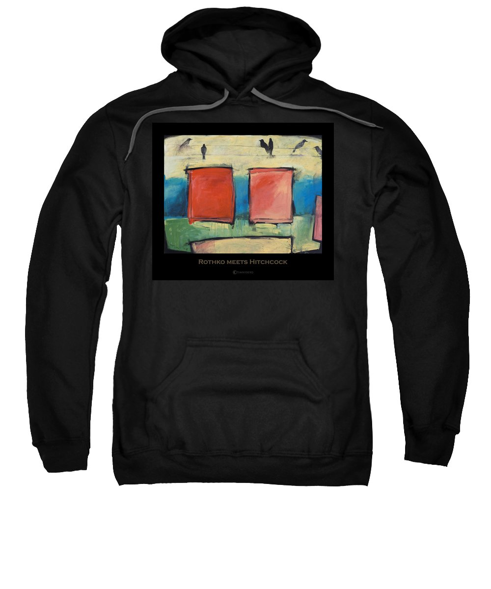 Rothko Sweatshirt featuring the painting Rothko Meets Hitchcock - Poster by Tim Nyberg