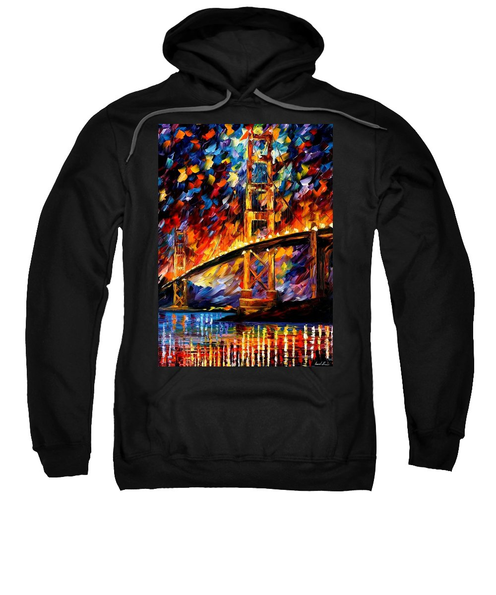Afremov Sweatshirt featuring the painting San Francisco - Golden Gate by Leonid Afremov